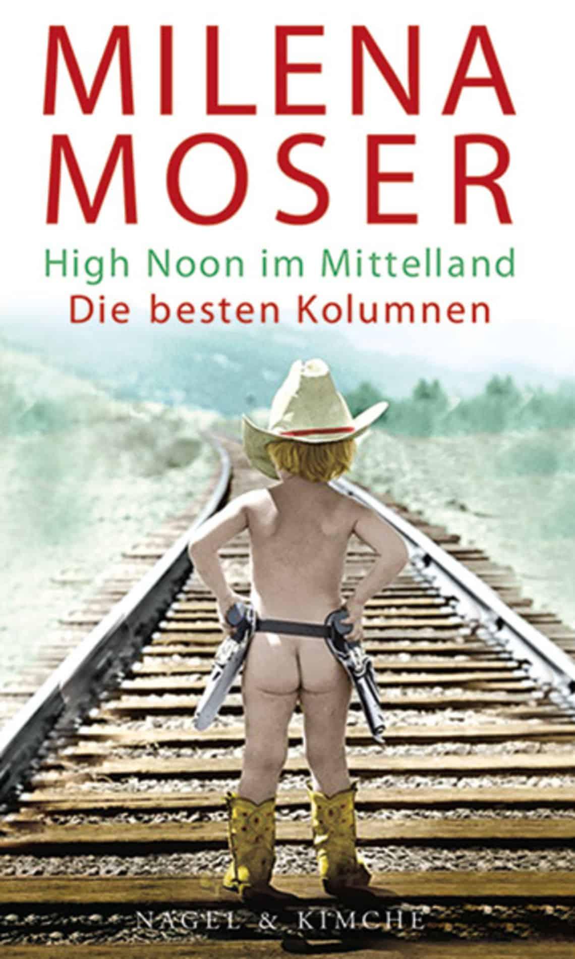 High Noon im Mittelland: Die besten Kolumnen